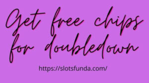 get Free Doubledown Chips