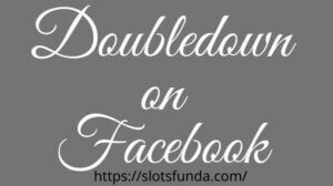 free chips for Doubledown on Facebook