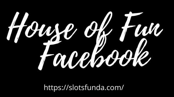 House of Fun on Facebook